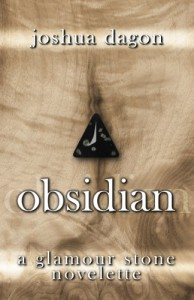 Obsidian (Glamour Stones) - Joshua Dagon