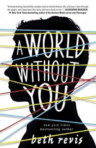 A World Without You - Beth Revis