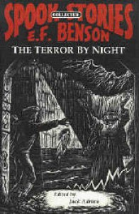 The Terror by Night (Spook Stories 1) - E.F. Benson, Douglas Walters