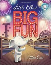Little Elliot, Big Fun - Mike Curato, Mike Curato