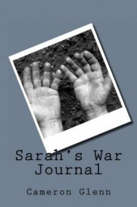 Sarah's War Journal - Cameron Glenn