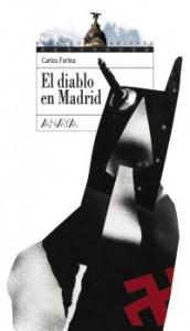 El diablo en Madrid - Carlos Fortea