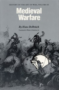 Medieval Warfare: History of the Art of War, Volume III - Hans Delbrück, Walter J. Renfroe Jr.