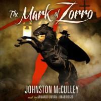 The Mark of Zorro - Johnston McCulley, Armando Duran