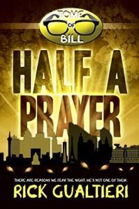 Half a Prayer - Rick Gualtieri