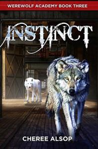 Instinct (Werewolf Academy #3) - Cheree Alsop