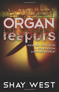 Organ Reapers - Shay West