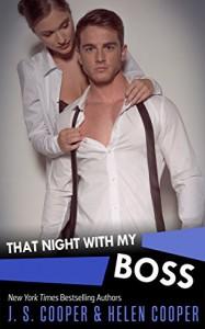 That Night with My Boss - J. S. Cooper, Helen Cooper
