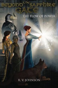 Beyond the Sapphire Gate (The Flow of Power, #1) - R.V. Johnson