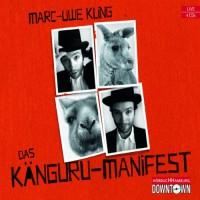 Das Känguru-Manifest - HörbucHHamburg HHV GmbH, Marc-Uwe Kling, Marc-Uwe Kling