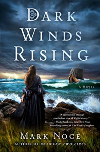Dark Winds Rising: A Novel (Queen Branwen) - Mark Noce