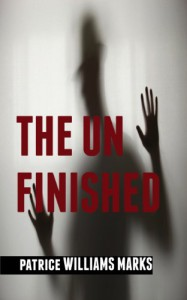 The Unfinished - Patrice Williams Marks