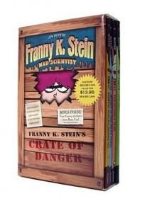 Franny K. Stein's Crate of Danger (Franny K. Stein, Mad Scientist, #1-4) - Jim Benton