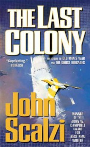 The Last Colony (Old Man's War, #3) - John Scalzi