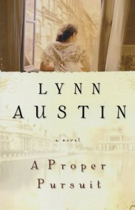 A Proper Pursuit - Lynn Austin