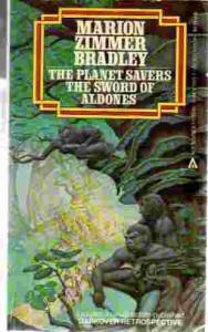 The Planet Savers & The Sword of Aldones - Marion Zimmer Bradley