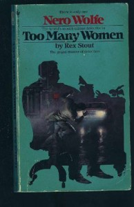 Too Many Women - Rex Stout