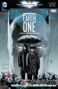 Batman: Earth One Special Preview Edition - Gary Frank, Geoff Johns