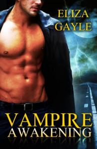 Vampire Awakening - Eliza Gayle