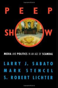 Peepshow - Larry J. Sabato, S. Robert Lichter, Mark Stencel