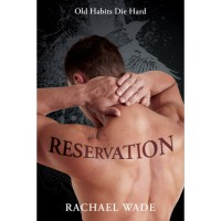 Reservation (Preservation, #2) - Rachael Wade