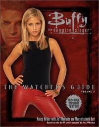 Buffy the Vampire Slayer: The Watcher's Guide, Volume 2 - Nancy Holder, Jeff Mariotte, Maryelizabeth Hart