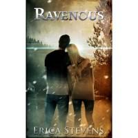 Ravenous (The Ravening, #1) - Erica Stevens