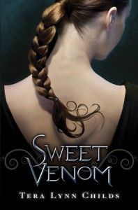 Sweet Venom (Medusa Girls, #1) - Tera Lynn Childs