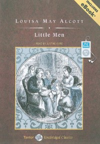 Little Men - Louisa May Alcott, Justine Eyre