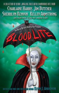 Blood Lite - Kevin J. Anderson, Mike Resnick, Sherrilyn Kenyon, Nancy Kilpatrick, Don D'Ammassa, F. Paul Wilson, J.A. Konrath, Joe R. Lansdale, Charlaine Harris, Lucien Soulban, Janet Berliner, D.L. Snell, Jeff Strand, Eric James Stone, Christopher Welch, Will Ludwigsen, Matt Venne, M
