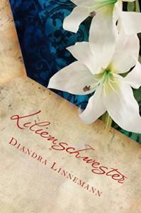 Lilienschwester - Diandra Linnemann