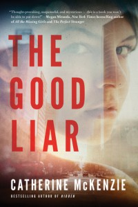 The Good Liar - Catherine McKenzie