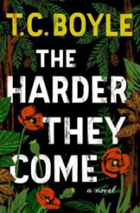 The Harder They Come - T.C. Boyle, Graham Hamilton