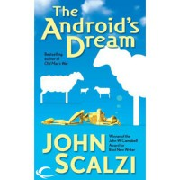 The Android's Dream - John Scalzi, Wil Wheaton