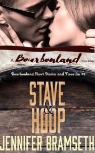 Stave and Hoop: Bourbonland Short  Stories and Novellas #2 - Jennifer Bramseth