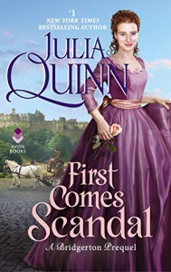 First Comes Scandal - Julia Quinn