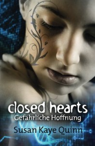 Closed Hearts - Gefährliche Hoffnung (Mindjack #2) (Mindjack Trilogy) - Susan Kaye Quinn, Michael Drecker