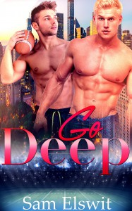 Go Deep: M/M Gay Romance (True Bliss Book 1) - Sam Elswit