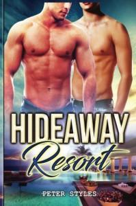 Hideaway Resort - Peter Styles