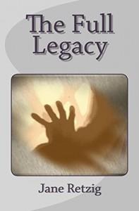 The Full Legacy - Jane Retzig
