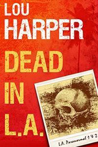 Dead In L.A. - Lou Harper
