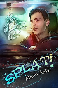 Splat! - Alana Ankh
