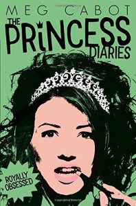 Royally Obsessed (The Princess Diaries) - Meg Cabot