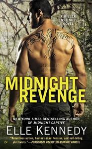 Midnight Revenge: A Killer Instincts Novel - Elle Kennedy