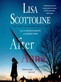 After Anna - Lisa Scottoline, Jeremy Bobb, Mozhan Marno