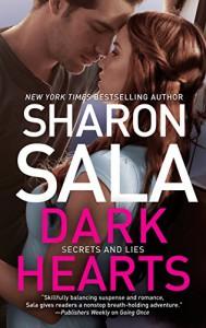 Dark Hearts (Secrets and Lies) - Sharon Sala