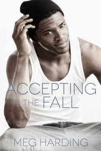 Accepting the Fall - Meg Harding