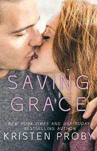 Saving Grace - Kristen Proby
