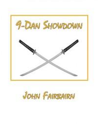 9-Dan Showdown - John Fairbairn