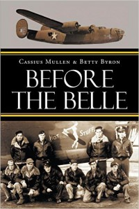 Before The Belle - Betty Byron, Cassius Mullen